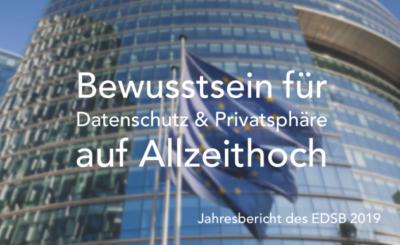 Europäischer Datenschutzbeauftragter legt Jahresbericht 2019 vor